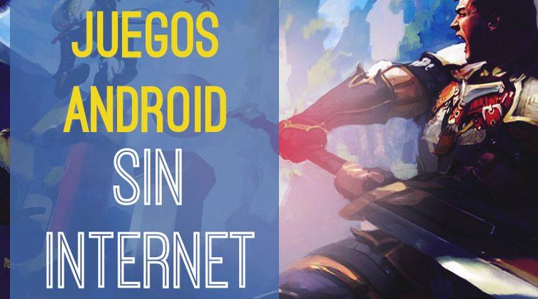 Mejores Juegos Android Sin Internet